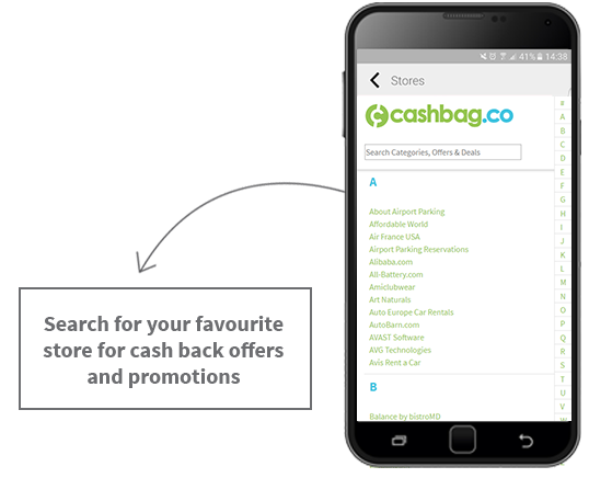 Search for your favourite store for cash back offers and promotions